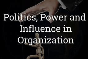 Power and Politics in Organisations